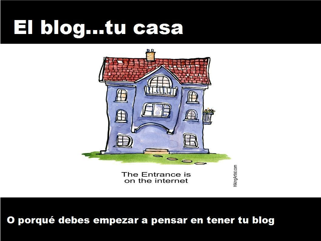 El blog tu casa en la red